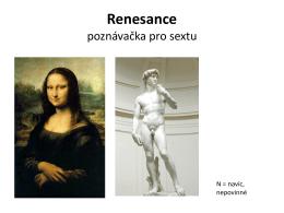 Renesance poznávačka pro sextu