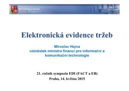 Miroslav Hejna, náměstek ministra financí pro informační a