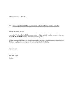 V Hostouni dne 14. 10. 2015 Věc : Výzva k podání nabídky na