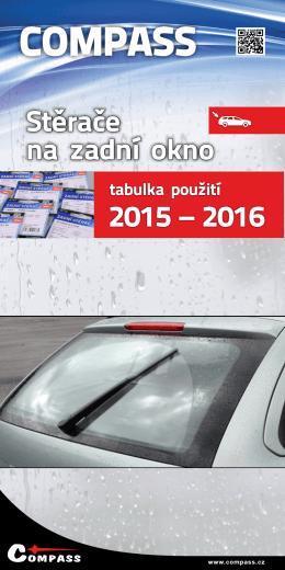 Stěrače na zadní okno Stěrače na zadní okno 2015 – 2016