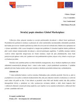 Stručný popis simulace Global Marketplace X