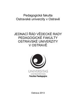 Jednací řád vědecké rady Pedagogické fakulty OU