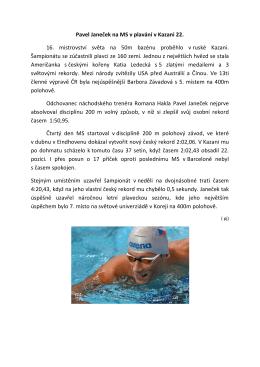 Pavel Janeček na MS v plavání v Kazani 22 více informací ZDE.