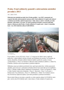 Praha: Fond solidarity pomohl s odstraněním následků povodní z 2013