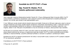 Kandidát do AS FIT ČVUT v Praze Mgr. Rudolf B