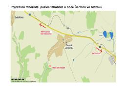 Příjezd na tábořiště: pozice tábořiště u obce Čermná ve Slezsku