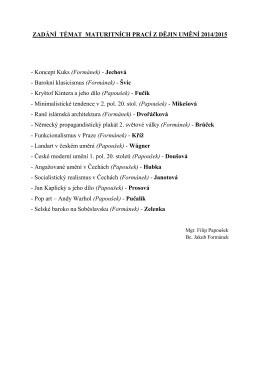 ZADÁNÍ TÉMAT MATURITNÍCH PRACÍ Z DĚJIN UMĚNÍ 2014/2015