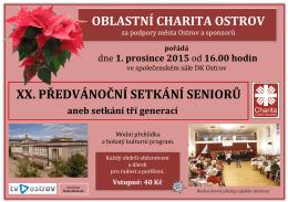 OBLASTNÍ CHARITA OSTROV za podpory Města Ostrova a sponzorů