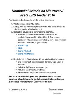 Nominační kritéria na Mistrovství světa LRU feeder 2016