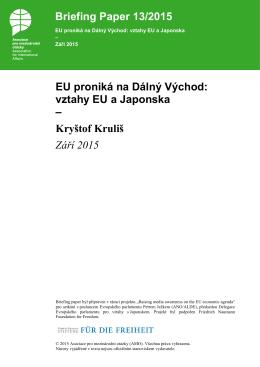 EU proniká na Dálný Východ: vztahy EU a Japonska