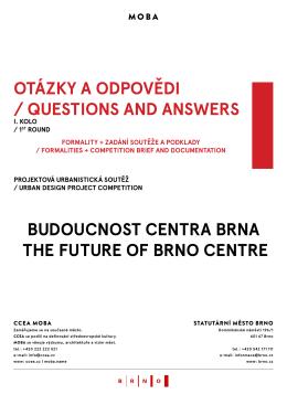 BuDoucnost centra Brna the future of Brno centre otáZky a