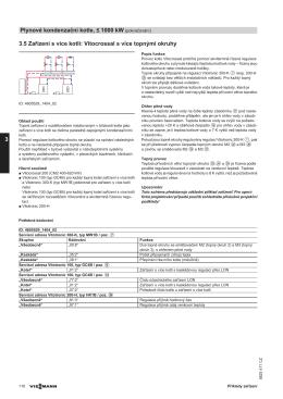 3.5 Zařízení s více kotli: Vitocrossal s více topnými okruhy Plynové