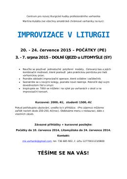 IMPROVIZACE V LITURGII 20. - 24. července 2015 – POČÁTKY (PE)