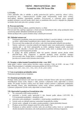 TRŽNÍ – PROVOZNÍ ŘÁD - 2015 Farmářské trhy SM Terno Zlín