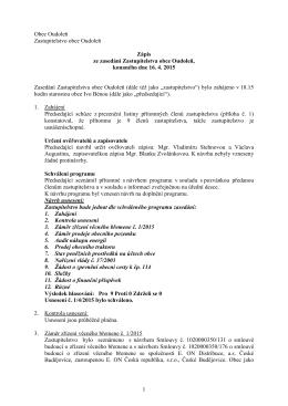 1 Obec Oudoleň Zastupitelstvo obce Oudoleň Zápis ze zasedání