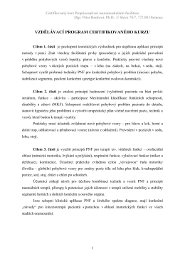 Obsah výuky - PNF - Proprioceptivní neuromuskulární facilitace