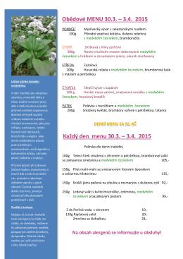 Obědové MENU 30.3. – 3.4. 2015 Každý den menu 30.3. – 3.4. 2015