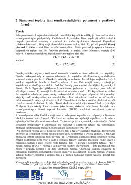 2 Stanovení teploty tání semikrystalických polymerů v práškové formě
