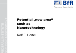 "Potential ""ne such as such as Nanotechno Rolf F. Hertel ew area"" logy"