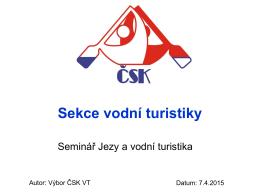 Potenciál rozvoje vodáctví na českých řekách