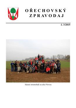 Ořechovský zpravodaj 3/2015 (formát , velikost 1.37 MB)