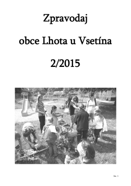 Zpravodaj obce Lhota u Vsetína 2/2015