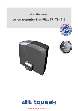 Montážní návod pohon posuvných bran PULL T5 - T8