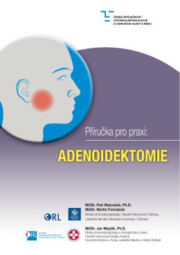 adenoidektomie - Česká společnost otorinolaryngologie a chirurgie