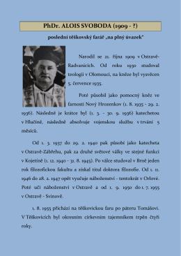 PhDr. ALOIS SVOBODA (1909