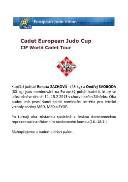 Kapličtí judisté Renata ZACHOVÁ (48 kg) a Ondřej SVOBODA (60