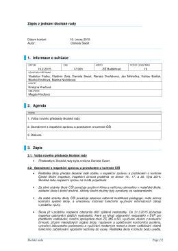 Zápis z jednání školské rady 1. Informace o schůzce 2. Agenda 3