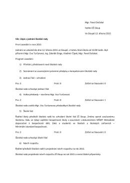 Mgr. Pavel Dočekal ředitel ZŠ Sloup Ve Sloupě 13. března 2015
