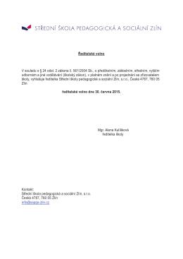 Ředitelské volno V souladu s § 24 odst. 2 zákona č. 561/2004 Sb., o