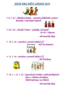 6. 1. 16 – tříkrálová koleda – návštěva folklórního souboru Barunka v