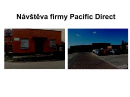 Návštěva firmy Pacific Direct