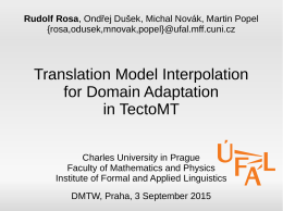 Translation Model Interpolation for Domain Adaptation in TectoMT