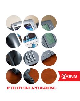 Produktový list - Aplikace pro IP telefonii společnosti 2 Ring