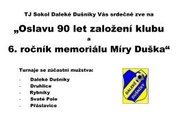 """""""Oslavu 90 let založení klubu"""