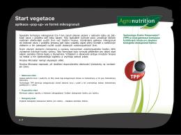 Start vegetace – aplikace «pop-up» ve formě