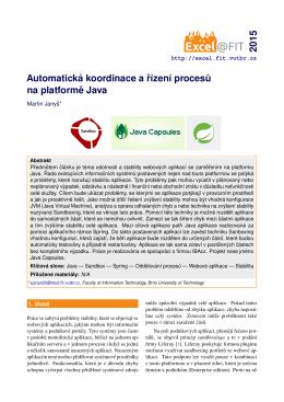 Automatická koordinace a rízení procesu na platforme
