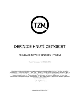 DEFINICE HNUTÍ ZEITGEIST - Hnutí Zeitgeist Česká republika