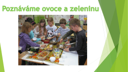 Poznáváme ovoce a zeleninu