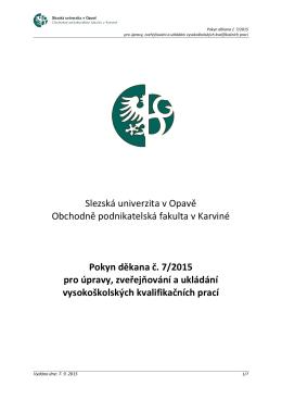 Pokyn děkana č. 7/2015 pro úpravy
