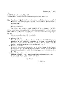 Pardubice dne 1.6. 2015 Titl. Prof. MUDr. Pavel Komínek, PhD