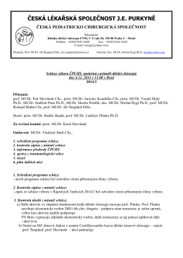 Schůze výboru ČPCHS společná s primáři dětské chirurgie dne 4.12