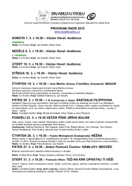 PROGRAM ÚNOR 2015 SOBOTA 7. 3. v 19.30 – Václav Havel