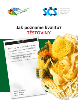 Jak poznáme kvalitu? TĚSTOVINY - Sdružení českých spotřebitelů