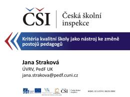 Prezentace RNDr. Jany Strakové, Ph.D.