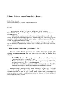 Přínosy LS, o.s. za prvé desetiletí existence