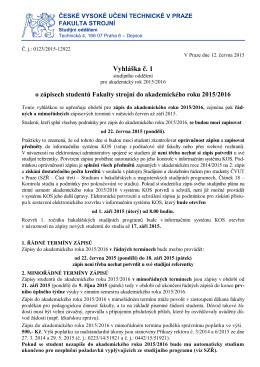 Vyhlaska_1_2015_2016 - České vysoké učení technické v Praze